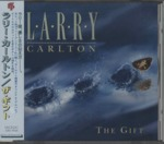 THE GIFT/LARRY CARLTON