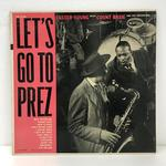 LET'S GO TO PREZ/LESTER YOUNG WITH COUNT BASIE AND HIS ORCHESTRA