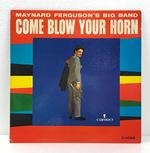 COME BLOW YOUR HORN/MAYNARD FERGUSON'S BIG BAND