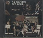 TRIBUTE TO GIL/GIL EVANS ORCHESTRA