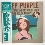 DEEP PURPLE/ARTIE SHAW AND HIS ORCHESTRA FEATURING HELEN FORREST