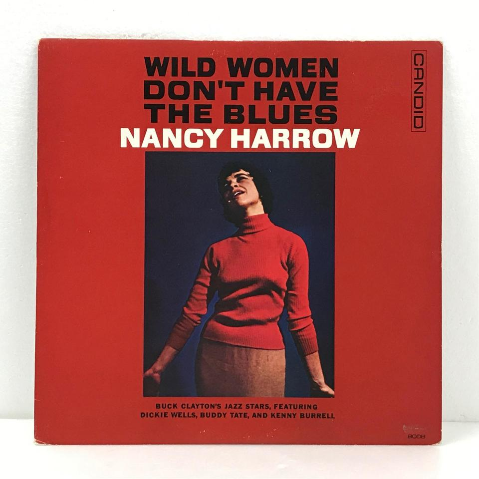 WILD WOMEN DON'T HAVE THE BLUES/NANCY HARROW NANCY HARROW 画像
