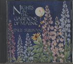 NIGHT IN THE GARDEN OF MAINE/PAUL SULLIVAN