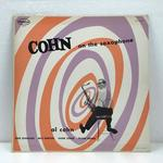 COHN ON THE SAXOPHONE/AL COHN