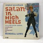 SATAN IN HIGH HEELS/MUNDELL LOWE