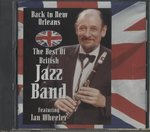 BACK TO NEW ORLEANS THE BEST OF JAZZ BAND FEATURING IAN WHEELER