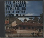 THE MODERN JAZZ QUARTET AT MUSIC INN/GUEST ARTIST:SONNY ROLLINS