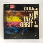 IN A JAZZ ORBIT/BILL HOLMAN