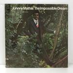 THE IMPOSSIBLE DREAM/JOHNNY MATSHIS