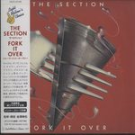 FORK IT OVER/THE SECTION