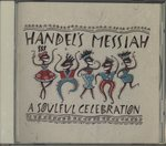 HANDEL'S MESSIAH A SOULFUL CELEBRATION/QUINCY JONES