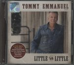 LITTLE BY LITTLE/TOMMY EMMANUEL