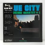 BLUE CITY/SUZUKI ISAO QUARTET +1