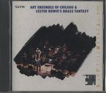 LIVE AT THE 6TH TOKYO MUSIC JOY '90/ART ENSEMBLE OF CHICAGO & LESTER BOWIE'S BRASS FANTASY