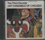 THE THIRD DECADE/ART ENSEMBLE OF CHICAGO