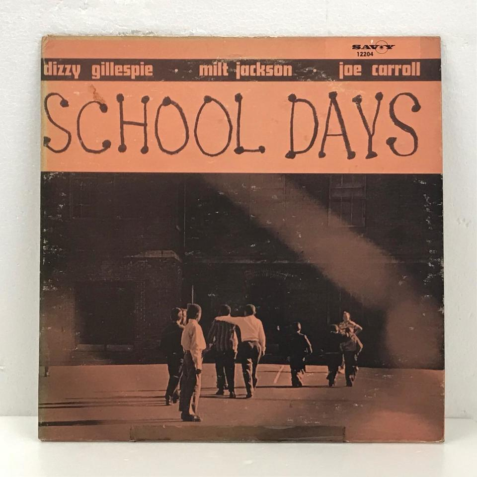 SCHOOL DAYS/DIZZY GILLESPIE DIZZY GILLESPIE 画像