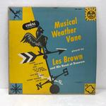 MUSICAL WEATHER VANE/LES BROWN