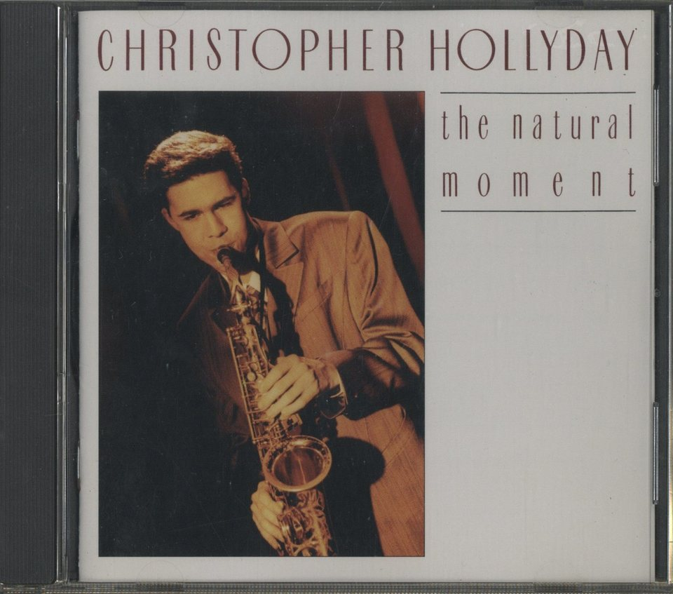THE NATURAL MOMENT/CHRISTOPHER HOLLYDAY CHRISTOPHER HOLLYDAY 画像