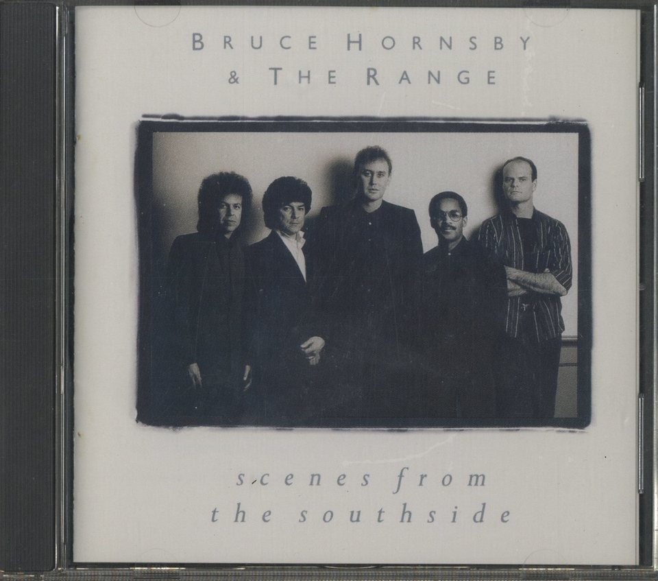 SCENES FROM THE SOUTHSIDE/BRUCE HORNSBY & THE RANGE BRUCE HORNSBY & THE RANGE 画像