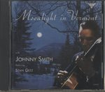 MOONLIGHT IN VERMONT/JOHNNY SMITH