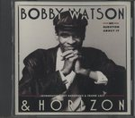 NO QUESTION ABOUT IT/BOBBY WATSON & HORIZON