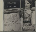 REVIVAL/GILLIAN WELCH