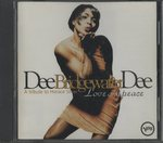 LOVE AND PEACE-A TRIBUTE TO HORACE SILVER/DEE DEE BRIDGEWATER