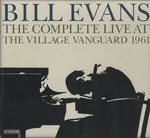 THE COMPLETE LIVE AT THE VILLAGE VANGUARD/BILL EVANS