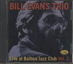 LIVE AT BALBOA JAZZ CLUB VOL.2/BILL EVANS
