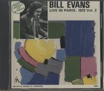 LIVE IN PARIS, 1972 VOL.2/BILL EVANS