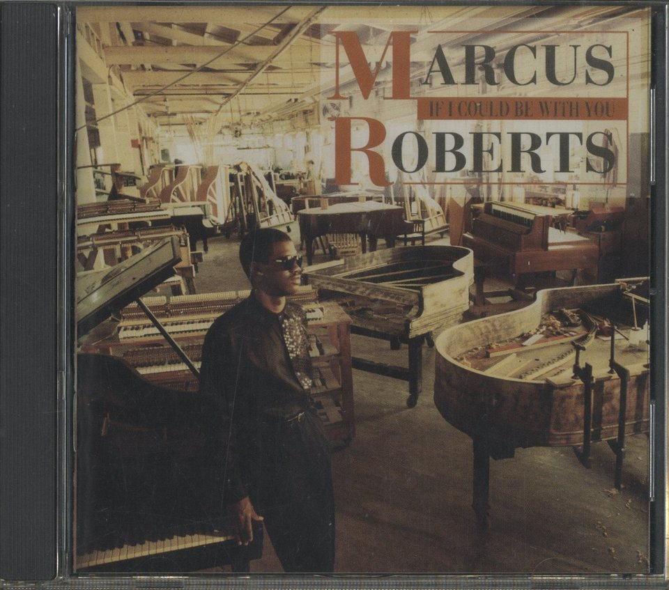IF I COULD BE WITH YOU/MARCUS ROBERTS MARCUS ROBERTS 画像