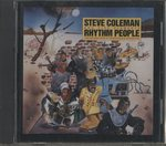 RHYTHM PEOPLE/STEVE COLEMAN