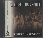 BUSTER'S LAST STAND/CLAUDE THORNHILL