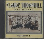 SNOWFALL VOL.1/CLAUDE THORNHILL