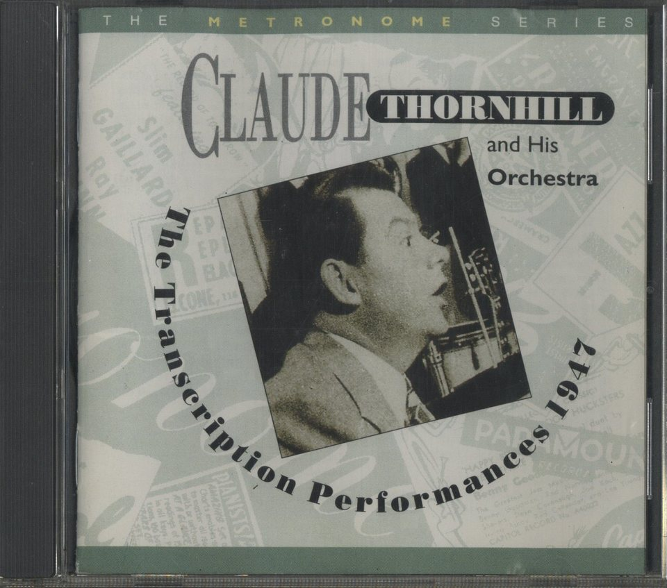 THE TRANSCRIPTION PERFORMANCE 1947/CLAUDE THORNHILL CLAUDE THORNHILL 画像