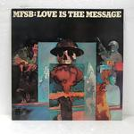 LOVE IS THE MESSAGE/MFSB