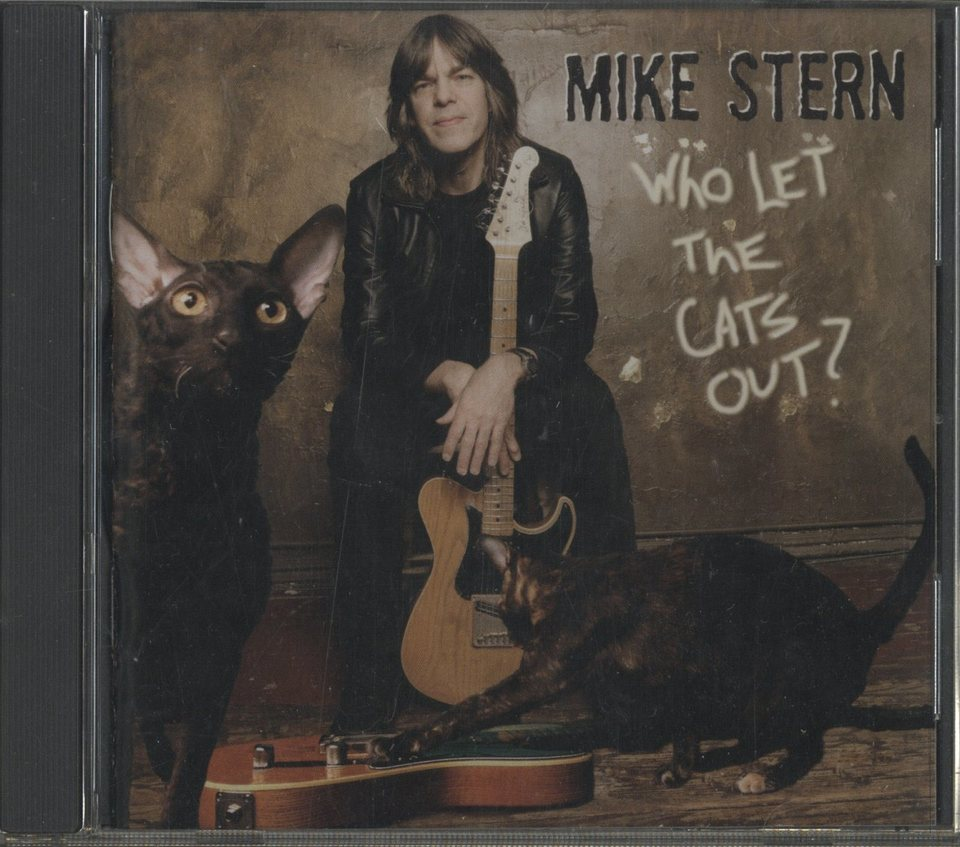 WHO LET THE CATS OUT?/MIKE STERN MIKE STERN 画像