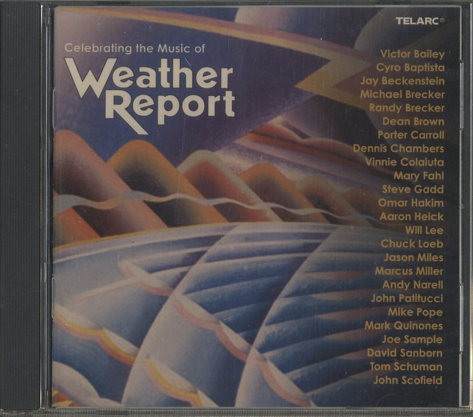 CELEBRATING THE MUSIC OF WEATHER REPORT V.A. 画像