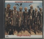 VIRGIN BEAUTY/ORNETTE COLEMAN AND PRIME TIME