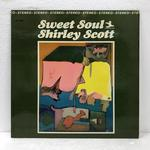 SWEET SOUL/SHIRLEY SCOTT