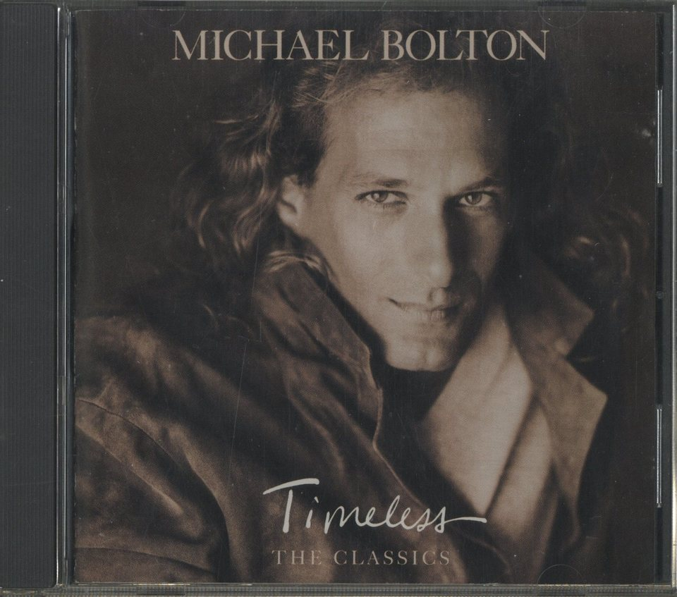 TIMELESS (THE CLASSICS)/MICHAEL BOLTON MICHAEL BOLTON 画像