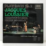 PLAY BACH NO.2/JACQUES LOUSSIER