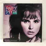 NEVER ENOUGH/PATTY SMYTH