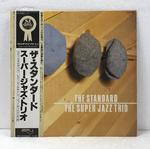 THE STANDARD/THE SUPER JAZZ TRIO