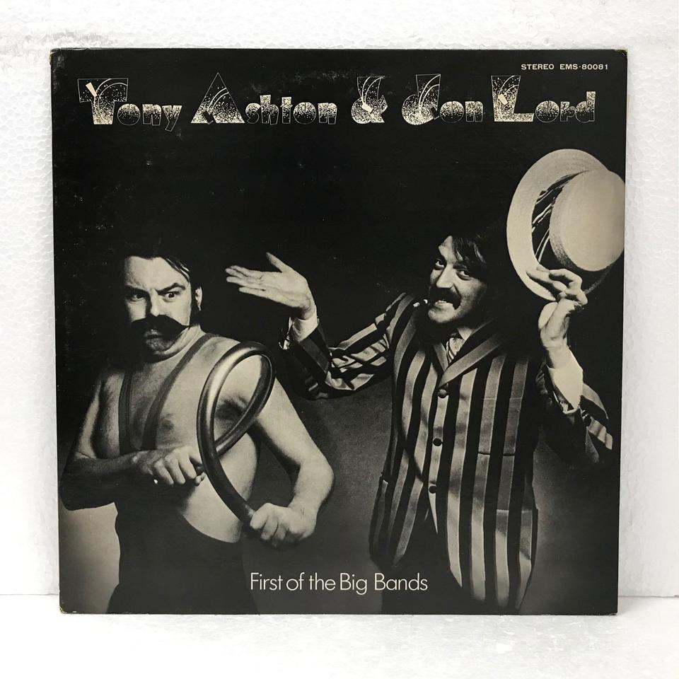 FIRST OF THE BIG BANDS/TONY ASHTON & JON LORD TONY ASHTON & JON LORD 画像