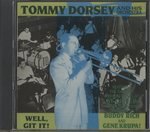 WELL, GIT IT!/TOMMY DORSEY