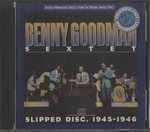 SLIPPED DISC, 1945-1946/BENNY GOODMAN