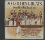 20 GOLDEN GREATS FROM THE BIG BAND ERA