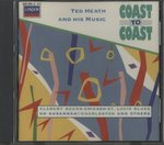COAST TO COAST/TED HEATH