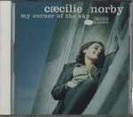 MY CORNER OF THE SKY/CAECILIE NORBY